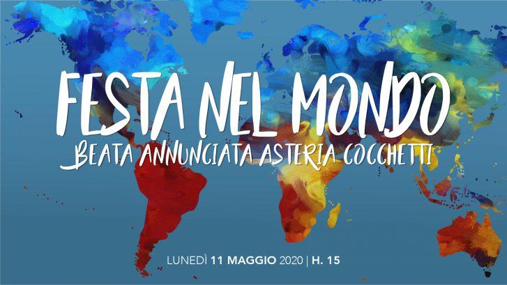 Festa del mondo per Beata Annunciata Asteria Cocchetti